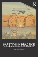 Safety-II in Practice: Developing the...