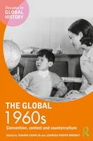 The Global 1960s: Convention, Contest...