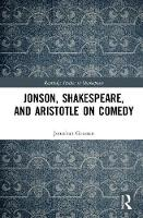 Jonson, Shakespeare, and Aristotle on...