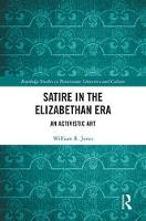 Satire in the Elizabethan Era: An...
