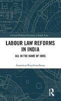 Labour Law Reforms in India: All in...