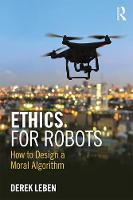 Ethics for Robots: How to Design a...