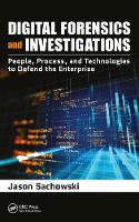 Digital Forensics and Investigations:...