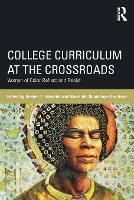 College Curriculum at the Crossroads:...