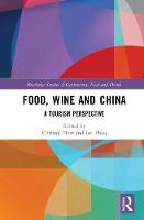Food, Wine and China: A Tourism...