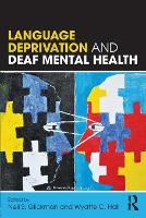 Language Deprivation and Deaf Mental...