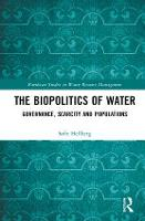 The Biopolitics of Water: Governance,...