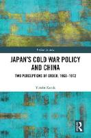 Japan's Cold War Policy Toward China:...