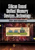 Silicon Based Unified Memory Devices...