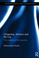 Citizenship, Activism and the City:...
