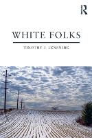 White Folks: Race and Identity in...