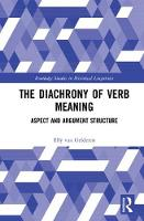 The Diachrony of Verb Meaning: Aspect...