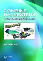 Combine Harvesters: Theory, Modeling,...