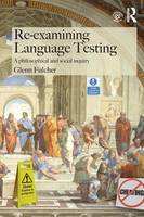 Re-Examining Language Testing: A...