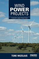 Wind Power Projects: Theory and Practice