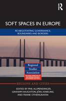 Soft Spaces in Europe: Re-Negotiating...
