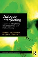Dialogue Interpreting: A Guide to...