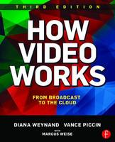 How Video Works: From Broadcast to ...