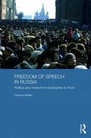 Freedom of Speech in Russia: Politics...