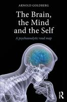 The Brain, the Mind and the Self: A...