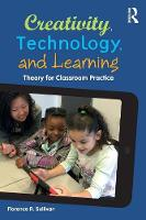 Creativity, Technology, and Learning:...