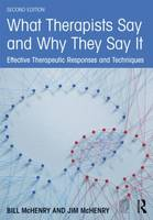 What Therapists Say and Why They Say...