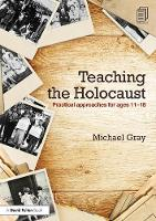 Teaching the Holocaust: Practical...