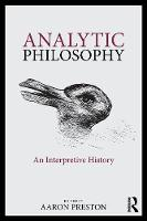 Analytic Philosophy: An Interpretive...