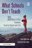 What Schools Don't Teach: 20 Ways to...