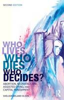 Who Lives, Who Dies, Who Decides?:...