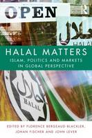 Halal Matters: Islam, Politics and...