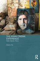 The Asian Cinema Experience: Styles,...