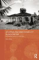 Journalism and Conflict in Indonesia:...