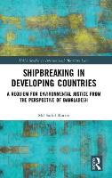Shipbreaking in Developing Countries:...