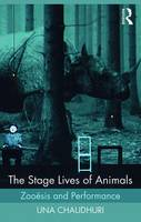 The Stage Lives of Animals: Zooesis...