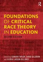 Foundations of Critical Race Theory ...