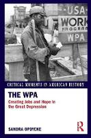The WPA: Creating Jobs and Hope in ...