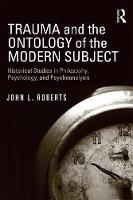 Trauma and the Ontology of the Modern...