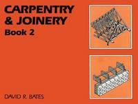 Carpentry and Joinery Book 2: Book 2