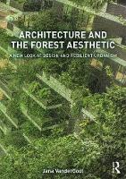 Architecture and the Forest ...