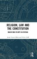 Religion, Law and the Constitution:...