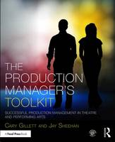 The Production Manager's Toolkit:...