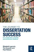 The Journey to Dissertation Success:...