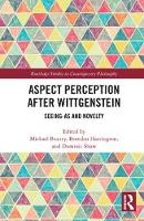 Aspect Perception after Wittgenstein:...