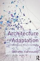 Architecture and Adaptation: From...