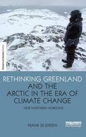 Rethinking Greenland and the Arctic ...