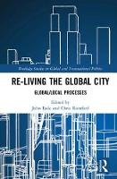 Re-Living the Global City:...
