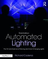 Automated Lighting: The Art and...
