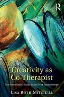 Creativity as Co-Therapist: The...