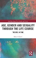 Age, Gender and Sexuality through the...